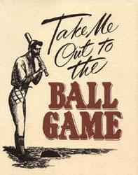 take_me_out_to_the_ball_game